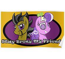 Stay Brony My Friends Show Logo Poster