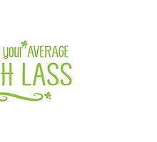 I'm not your average IRISH Lass by jazzydevil