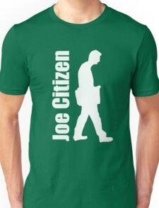 Joe walks the walk Unisex T-Shirt