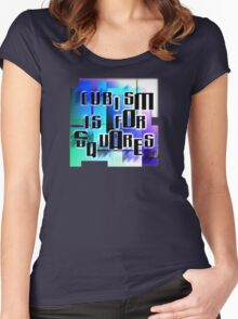 Cubism is for Squares Women's Fitted Scoop T-Shirt