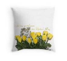 for my special mum this Mother's Day Throw Pillow