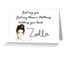 Zoella - Just say yes! Greeting Card