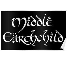 Middle Earthchild Poster