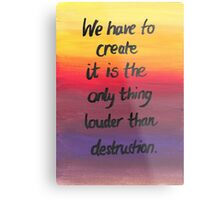 Louder than Destruction Metal Print