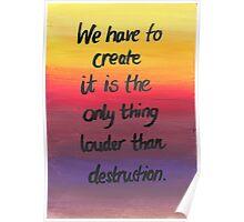 Louder than Destruction Poster
