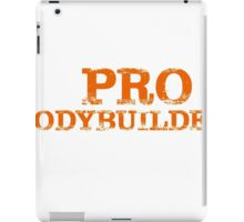 Smart Good Looking Pro Bodybuilder T-shirt iPad Case/Skin