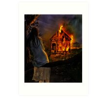 Burn it all away... Art Print