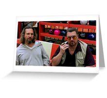 Jeff Bridges and John Goodman @ The Big Lebowski Greeting Card