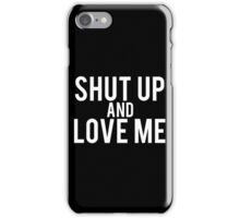 Demi Lovato: Shut Up And Love Me iPhone Case/Skin