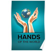 Hands of the world Poster