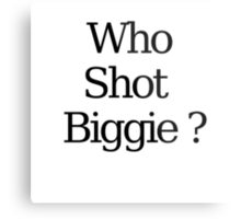 Who Shot Biggie ? Metal Print