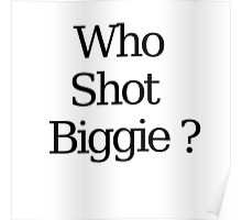 Who Shot Biggie ? Poster