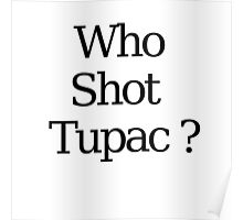 Who Shot Tupac ? Poster