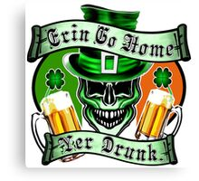 Leprechaun Skull 1: Erin Go Home Yer Drunk Canvas Print