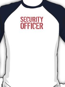 Fun 'Security Officer because Badass Isn't an Official Job Title' Tshirt, Accessories and Gifts T-Shirt
