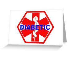 DIABETES  - DIABETIC MEDICAL ALERT ID TAG Greeting Card