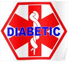 DIABETES  - DIABETIC MEDICAL ALERT ID TAG Poster