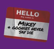 Mikey Name Badge - The Goonies T-Shirt