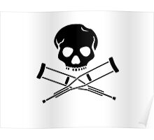 Skull with crutches. Poster