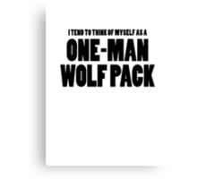 The Hangover - One-Man Wolf Pack Canvas Print