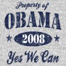 Property of Obama Yes We Can! by barackobama