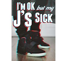 J's Sick Photographic Print
