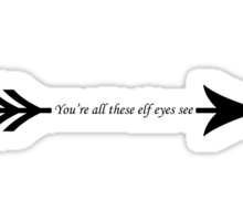 You're all these elf eyes see Sticker