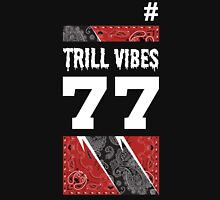 Trill Vibes Unisex T-Shirt