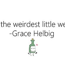 Weirdest Little Weird by CharlotteBruce