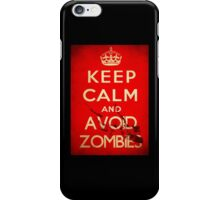 Keep Calm and Avoid Zombies iPhone Case/Skin