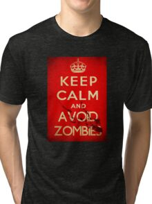 Keep Calm and Avoid Zombies Tri-blend T-Shirt