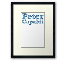 Peter Capaldi will always be my Doctor Framed Print