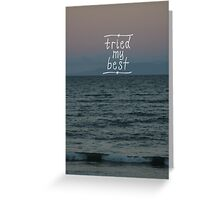 Futile Attempt Greeting Card