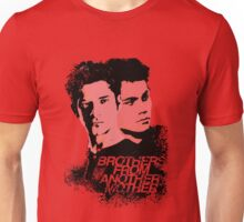 Brothers from another mother Unisex T-Shirt