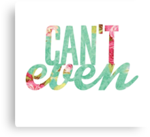 Like, I Can't Even Vintage Green Floral Print Design Canvas Print