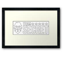 Team Secret Framed Print