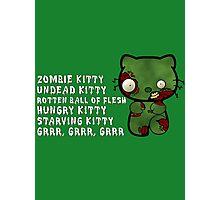 Zombie Kitty Photographic Print