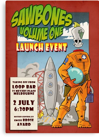 Sawbones Launch poster: Sawyer edition w/text by Sockpuppet