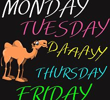 MONDAY,TUESDAY,HUMP DAAAYY by Divertions