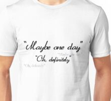 """""""Maybe One Day"""" - Linstead Unisex T-Shirt"""