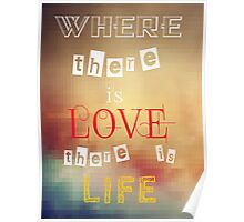 Where there is love there is life  Poster
