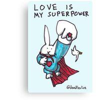 Love Is My Superpower Returns Canvas Print