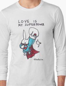 Love Is My Superpower Returns Long Sleeve T-Shirt