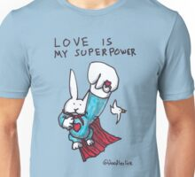 Love Is My Superpower Returns Unisex T-Shirt