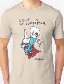 Love Is My Superpower Returns Unisex T-Shirt