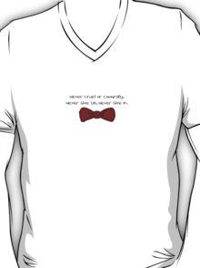 Never cruel nor cowardly  T-Shirt