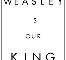 Weasley is our King by rckmniac