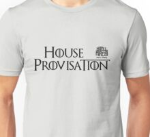 House Provisation (Black) Unisex T-Shirt