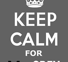 Keep Calm for Mr. Grey by InterestingImag