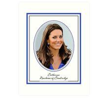 Catherine Duchess of Cambridge - aka Kate Middleton Art Print